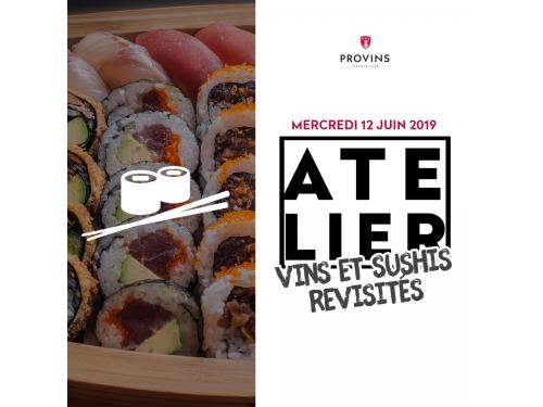 """Expérience """"Atelier Vins & Sushis revisités"""""""